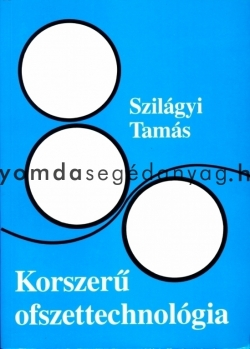 KORSZERŰ OFSZETTECHNOLÓGIA